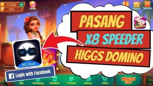 Download X8 Speeder Apk Higgs Domino Versi Baru 2021