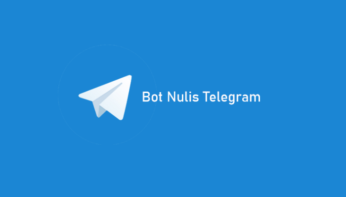 Bot Nulis Telegram, Cara Praktis Bikin Ketikan Menjadi Tulisan Tangan