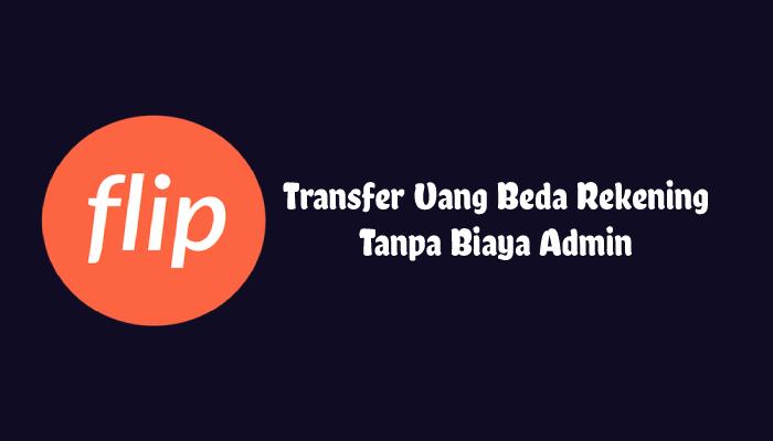 Transfer Uang Beda Rekening Tanpa Biaya Admin